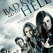 Bad Kids Go to Hell: la locandina del film