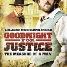 Goodnight for Justice: The Measure of a Man: la locandina del film