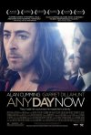Any Day Now: nuovo poster