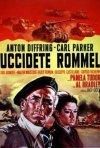Uccidete Rommel: la locandina del film