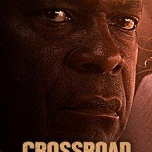 Crossroad: la locandina del film