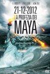 21-12-2012 La profezia dei Maya: la locandina del film