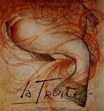 La Truite: la locandina del film