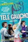 Télé Gaucho: la locandina del film