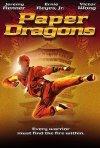 Paper Dragons: la locandina del film
