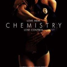La locandina di Chemistry - La chimica del sesso