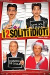 I 2 soliti idioti: la locandina del film
