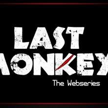 La locandina di Last Monkey - The Series
