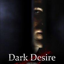 Dark Desire: la locandina del film