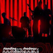 Standing in the Shadows of Motown: la locandina del film