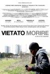 Vietato Morire: la locandina del documentario