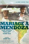 Mariage à Mendoza: la locandina del film
