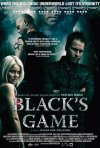 Black\'s Game: la locandina del film