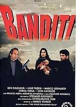 Banditi: la locandina del film