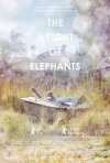 The Weight of Elephants: la locandina del film