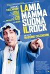 La mia mamma suona il rock: la locandina del film
