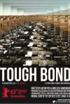Tough Bond: la locandina del film