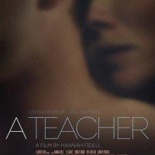 A Teacher: la locandina del film