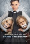 Family Weekend: la locandina del film