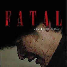 Fatal: la locandina del film