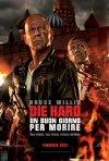 Die Hard - Un buongiorno per morire: la locandina italiana del film