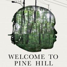 Welcome to Pine Hill: la locandina del film