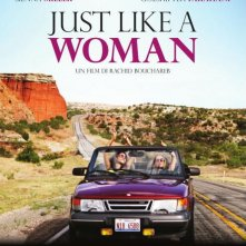 Just like a woman: la locandina italiana