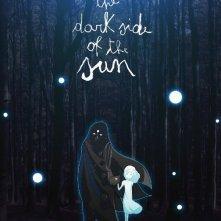 The dark side of the sun, la locandina italiana del film