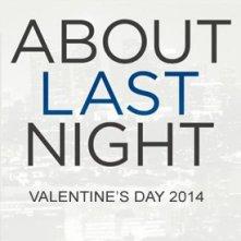 About Last Night: la locandina del film