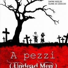 La nuova locandina di A pezzi - Undead Man