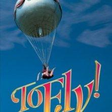 To Fly!: la locandina del film