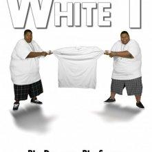 White T: la locandina del film