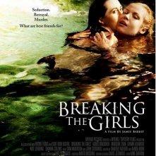 Breaking the Girls: la locandina del film