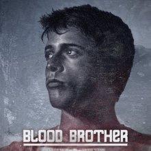 Blood Brother: la locandina del film