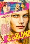 Heute bin ich blond: la locandina del film
