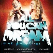 All You Can Dream: la locandina del film