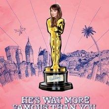 He\'s Way More Famous Than You: la locandina del film