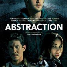 Abstraction: la locandina del film