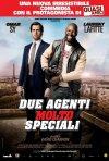 Due agenti quasi speciali: la locandina italiana