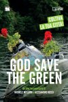 God Save The Green: la locandina del film