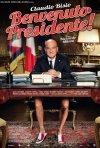 Benvenuto Presidente!: la locandina del film