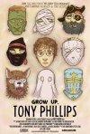 Grow Up, Tony Phillips: la locandina del film