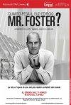 La locandina italiana di Quanto pesa il suo edificio, Mr. Foster?