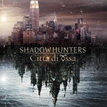 Shadowhunters - Città di ossa: il teaser poster italiano del film