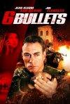 Six Bullets: la locandina del film