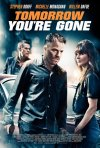 Tomorrow You\'re Gone: la locandina del film