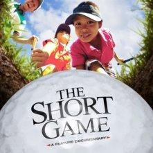 The Short Game: la locandina del film