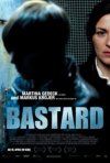 Bastard: la locandina del film