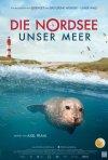 Die Nordsee - Unser Meer: la locandina del film