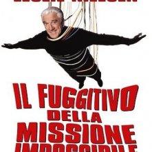 Il fuggitivo della missione impossibile: la locandina del film